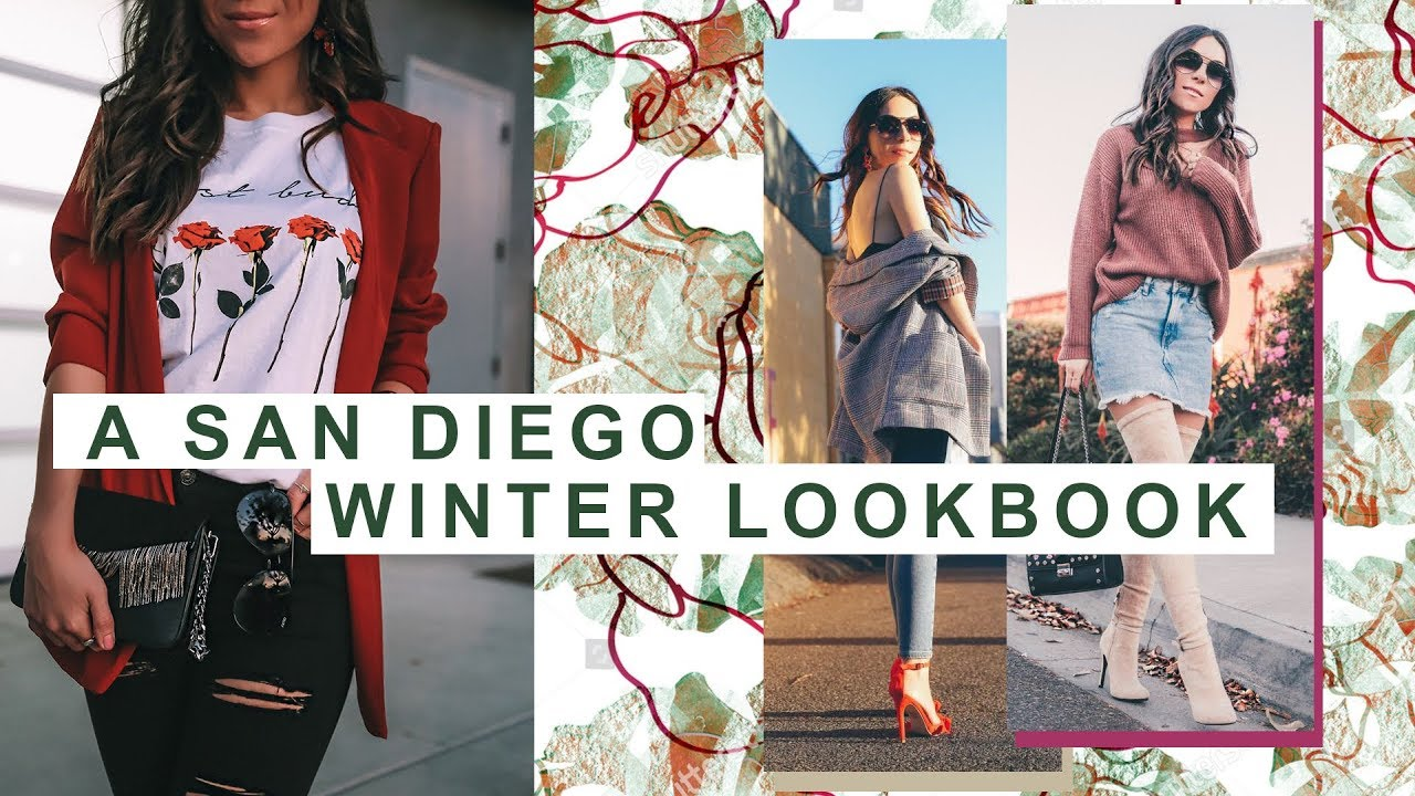 A Lookbook for Winter in San Diego
